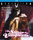 Shiver of the Vampires [Blu-ray] [1971] [US Import]