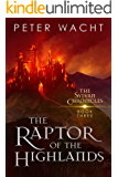 The Raptor of the Highlands (The Sylvan Chronicles Book 3)