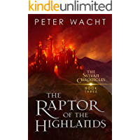 The Raptor of the Highlands (The Sylvan Chronicles Book 3) book cover