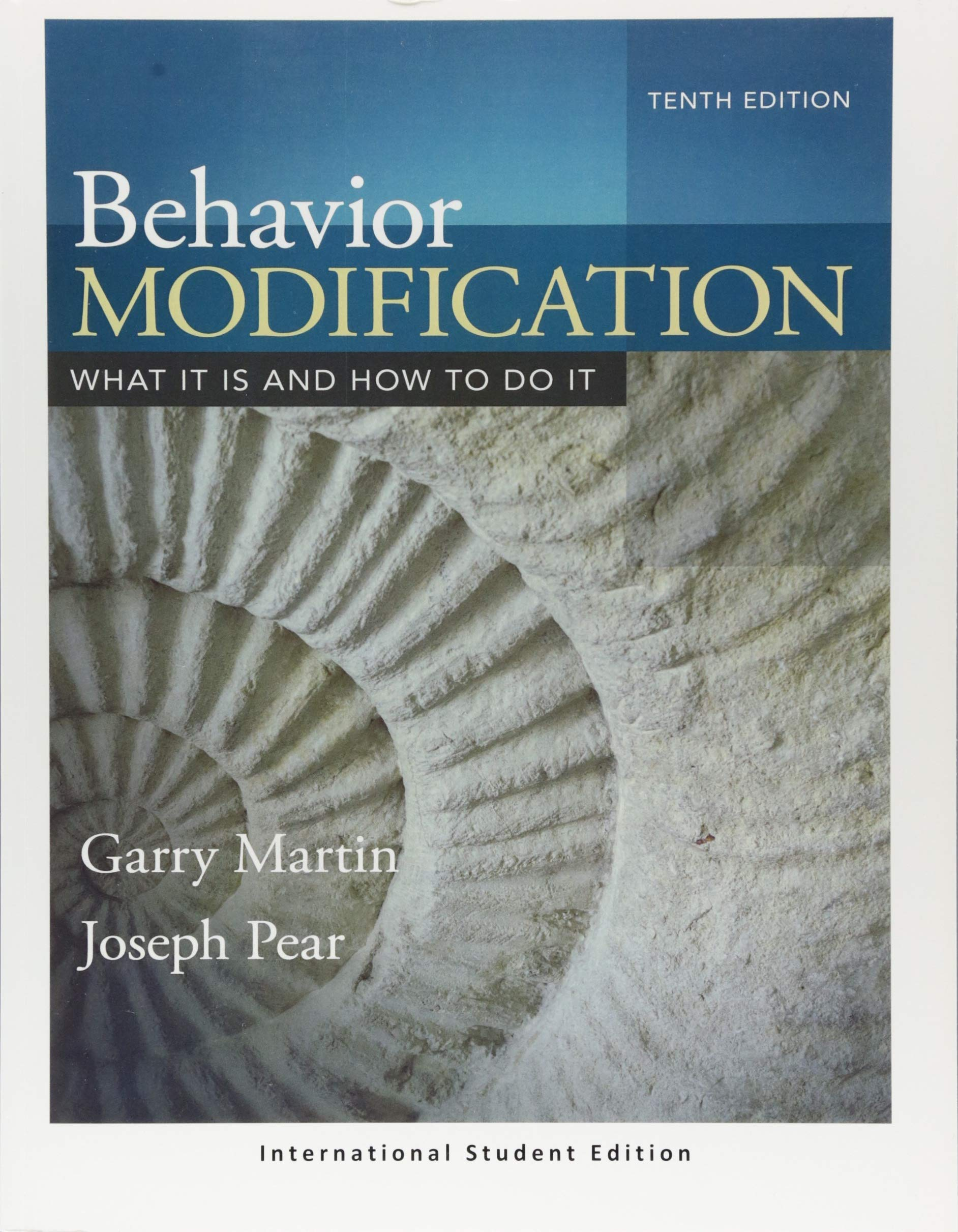 Amazon.com: Behavior Modification: What It Is and How To Do It  (International Student Edition) (9781138090972): Garry Martin, Joseph J.  Pear: Books