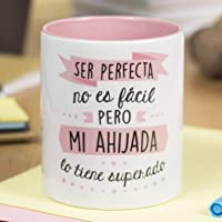 """La Mente es Maravillosa - Taza con frase y dibujo divertido""""Ser perfecta no es fácil pero mi ahijada lo tiene superado"""" Regalo original para AHIJADA"""