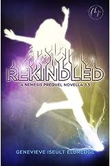 Rekindled - A Nemesis Prequel Novella: Circuit Fae 3.5 Kindle Edition