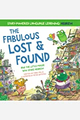 The Fabulous Lost & Found and the little mouse who spoke Hebrew: heartwarming & fun bilingual English Hebrew book for kids Kindle Edition