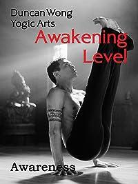 Duncan Wong: Awakening: Awareness Level Workout