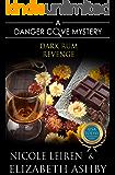 Dark Rum Revenge: a Danger Cove Cocktail Mystery (Danger Cove Mysteries Book 24)