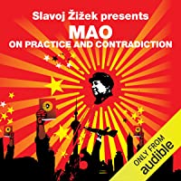 On Practice and Contradiction (Revolutions Series): Slavoj Zizek presents Mao