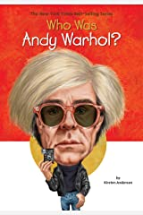 Who Was Andy Warhol? Paperback