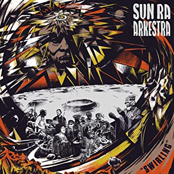 Buy Sun Ra Arkestra's Swirling New or Used via Amazon