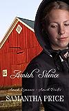 Amish Silence: Amish Romance Novella (Amish Brides: Historical Romance Book 5)