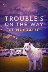 Trouble's on the Way (Outcasts Book 2) Kindle Edition