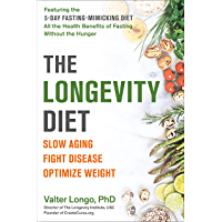 The Longevity Diet: Discover the New Science Behind Stem Cell Activation and Regeneration to Slow Aging, Fight Disease…