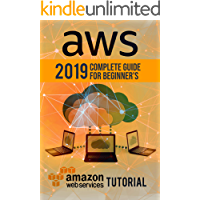 AWS: 2019 Complete Guide for Beginner's. Amazon Web Services Tutorial