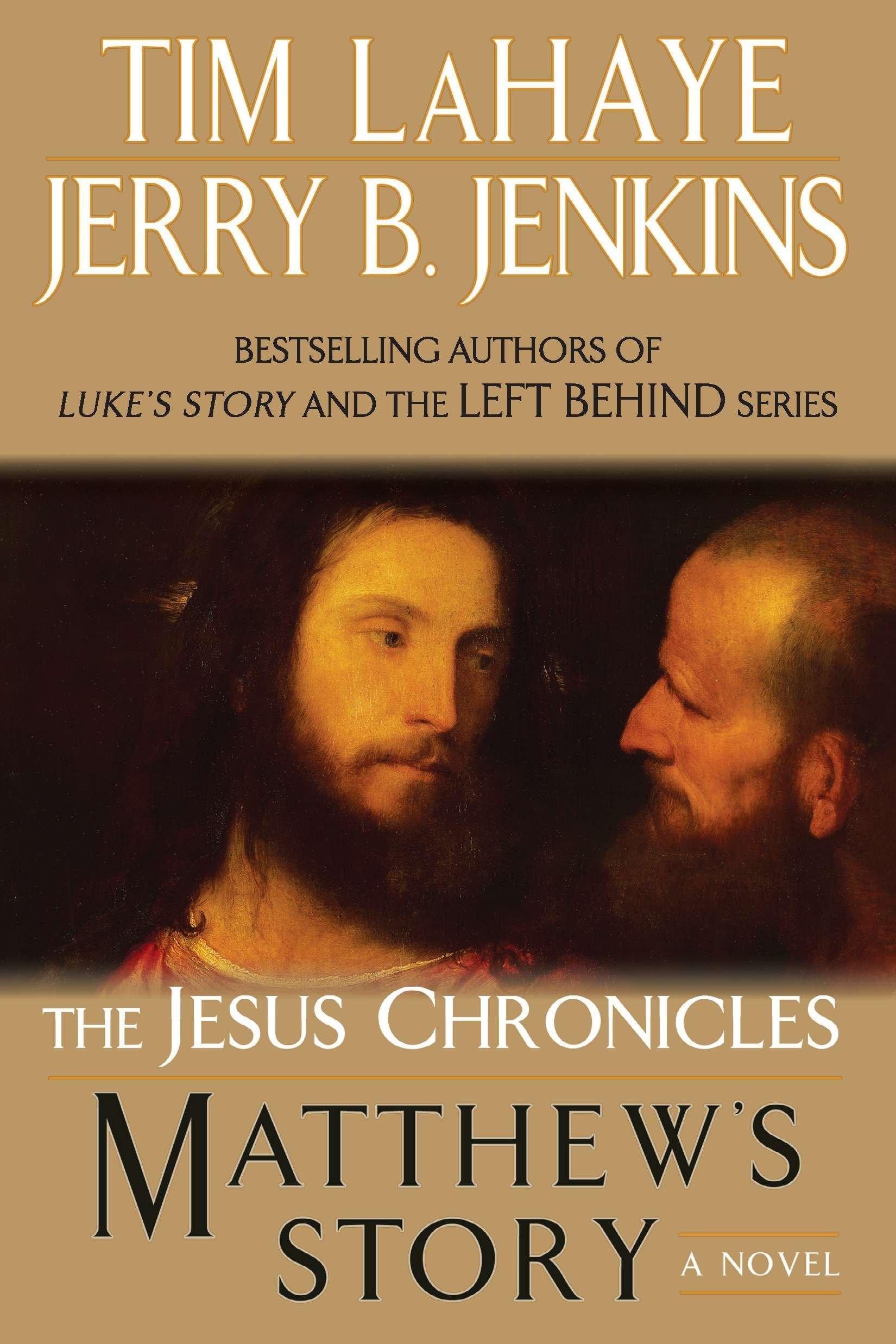Matthew S Story The Jesus Chronicles 9780425238684 Lahaye Tim Jenkins Jerry B Books