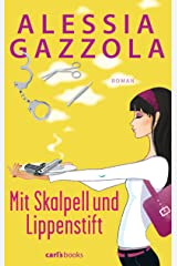 Mit Skalpell und Lippenstift: Roman (German Edition) Kindle Edition