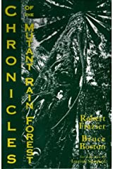 Chronicles of the Mutant Rain Forest ( Horrors Head Press ) Paperback