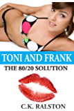 The 80/20 Solution: Toni and Frank