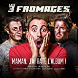 Maman J'Ai Raté l'Album