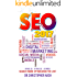 SEO 2017: Search Engine Optimization for 2017. On Page SEO, Off Page SEO, Keywords (SEO Books, Search Engine Optimization 2017) (English Edition)