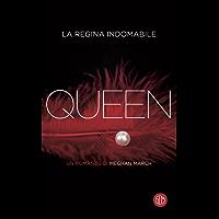 Queen: La regina indomabile (La trilogia Mount)