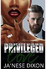 Privileged Love: A BWWM Romance (Blazin' Love Book 2) Kindle Edition