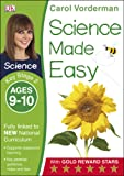 Science Made Easy Ages 9–10 Key Stage 2 (Carol Vorderman's Science Made Easy)