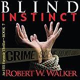Blind Instinct: The Instinct Thriller Series, Book 7