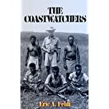 The Coastwatchers (Illustrated): Operation Ferdinand and the Fight for the South Pacific