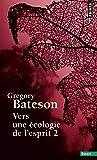 Vers une écologie de l'esprit (2)