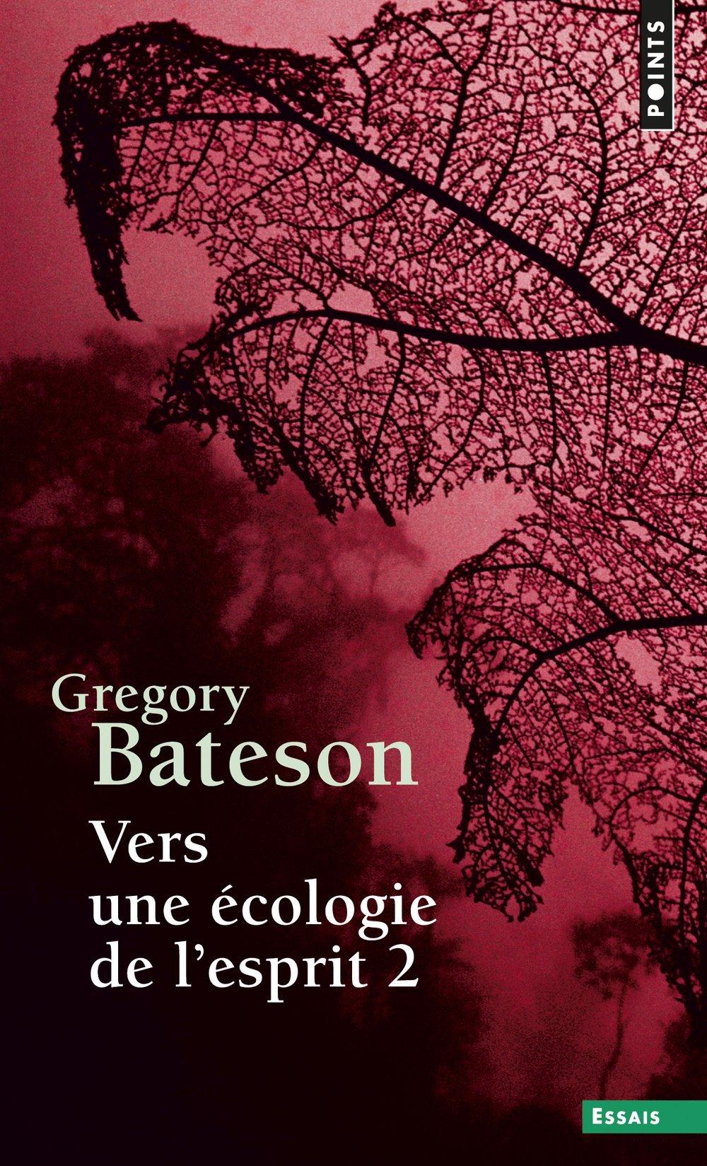 Vers une écologie de l'esprit (2) (Anglais) Poche – 7 février 2008 Gregory Bateson Points 2020532336 TL2020532336