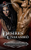 Desires Unleashed (Knights of the Darkness Chronicles Book 1)