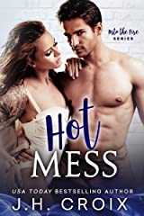 Hot Mess (Into The Fire Series Book 4) Kindle Edition
