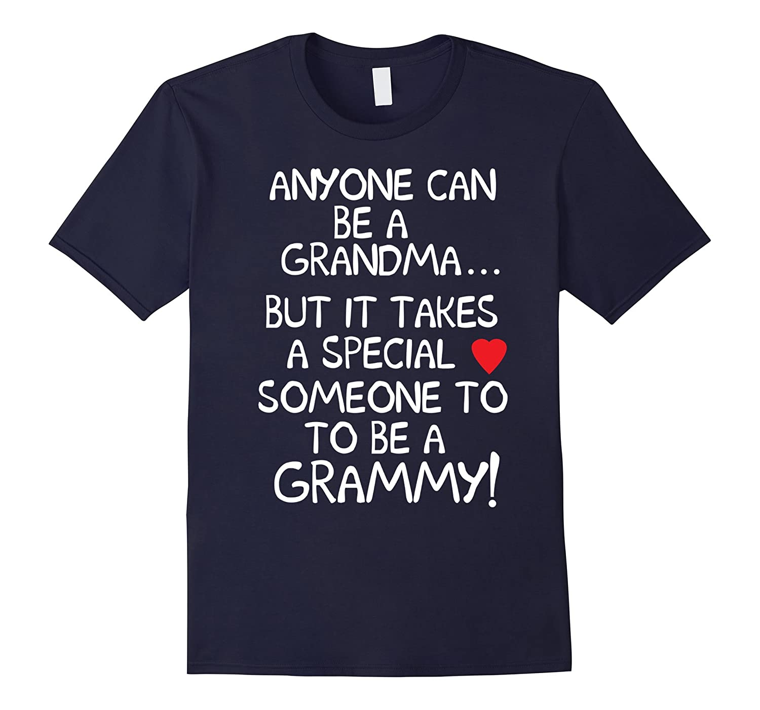 anyone can be a grandma.someone special to be Grammy-BN