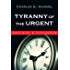 Tyranny of the Urgent (IVP Booklets)