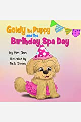 Goldy the Puppy and the Birthday Spa Day Kindle Edition