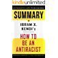 Summary of How to Be an Antiracist