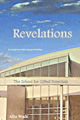 Revelations (The School for Gifted Potentials) (Volume 2) Paperback