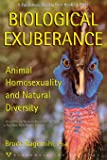 Biological Exuberance: Animal Homosexuality and Natural Diversity (Stonewall Inn Editions (Paperback))