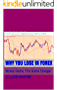 Why you Lose in Forex: Money Game, The Game Changer (Trading Forex Book 1)