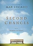 Second Chances: More Stories of Grace