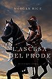 L'ascesa Del Prode (Re E Stregoni—Libro 2)