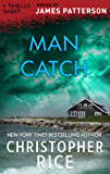 Man Catch (Thriller: Stories to Keep You Up All Night)