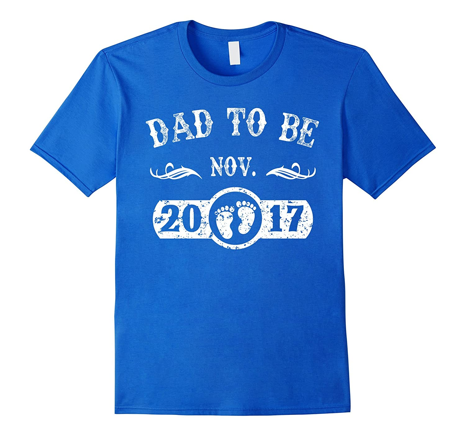 Dad To Be November 2017 T-Shirt New Dad Gifts-TH