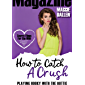 Playing Hooky with the Hottie (How to Catch a Crush Book 3) (English Edition)