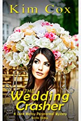 The Wedding Crasher (Lana Malloy Paranormal Romantic Cozy Mystery Series Book 3) Kindle Edition
