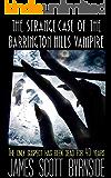 The Strange Case of the Barrington Hills Vampire: An Impossible-crime Murder Mystery