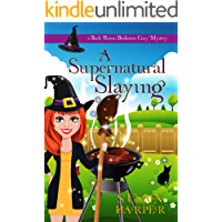 A Supernatural Slaying (Back Room Bookstore Cozy Mystery Book 8)