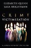 Crime Victimization: A Comprehensive Overview