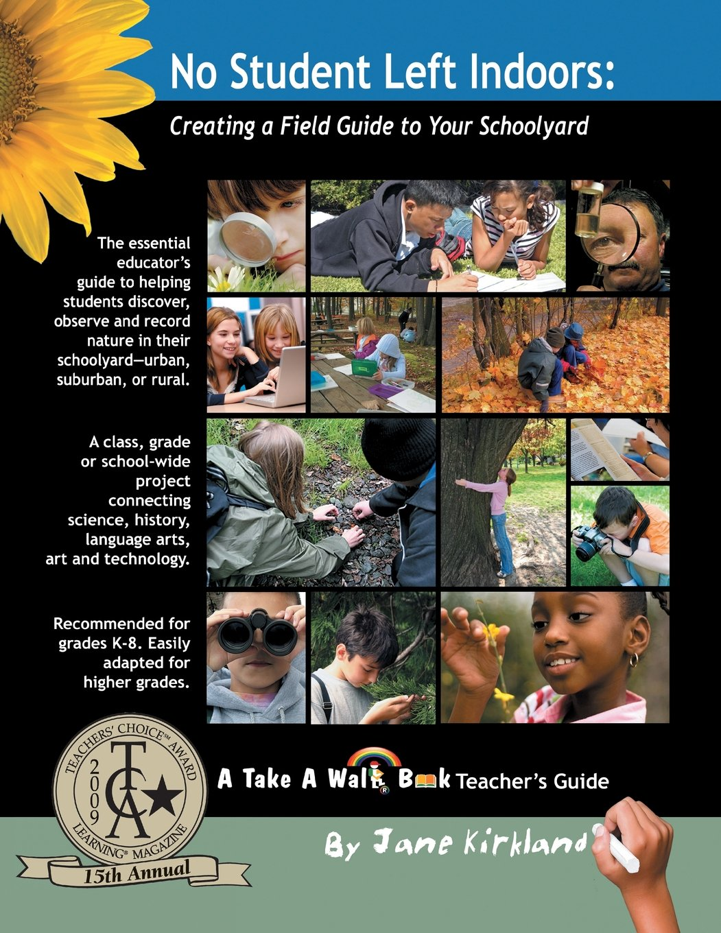 Read Online No Student Left Indoors: Creating a Field Guide to Your Schoolyard (Take a Walk) ebook