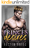 Prince's Desires: A Fake Relationship Single Dad Romance