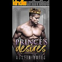 Prince's Desires: A Fake Relationship Single Dad Romance (English Edition)